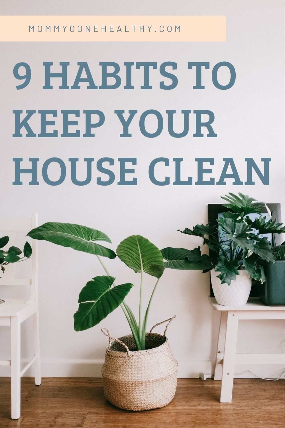 daily habits to keep your house clean